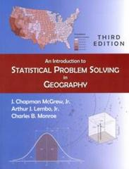 An Introduction to Statistical Problem Solving in Geography 3rd Edition 9781478611196 1478611197