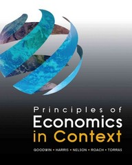 Principles of Economics in Context 1st Edition 9780765638847 0765638843