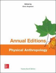 Annual Editions: Physical Anthropology, 24/e 24th Edition 9781259184307 1259184307