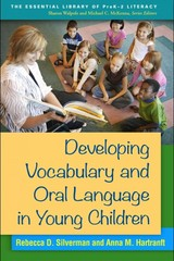 Developing Vocabulary and Oral Language in Young Children 1st Edition 9781462517886 1462517889