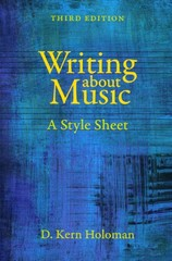 Writing about Music 3rd Edition 9780520958814 0520958810