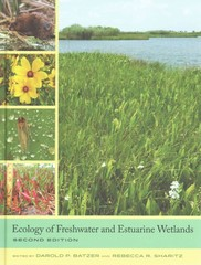 Ecology of Freshwater and Estuarine Wetlands 2nd Edition 9780520278585 0520278585