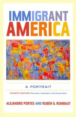 Immigrant America 4th Edition 9780520959156 0520959159