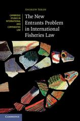 The New Entrants Problem in International Fisheries Law 1st Edition 9781107001565 1107001560