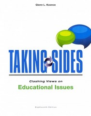 Taking Sides: Clashing Views on Educational Issues 18th Edition 9781259171024 1259171027