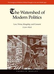 The Watershed of Modern Politics 1st Edition 9780300194432 0300194439
