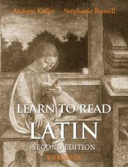 Learn to Read Latin, Second Edition (Workbook) 2nd Edition 9780300194968 030019496X