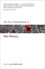 The New Oxford Book of War Poetry 2nd Edition 9780198704485 0198704488