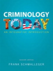 Criminology Today 7th Edition 9780133512311 0133512312
