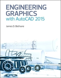 Engineering Graphics with AutoCAD 2015 1st Edition 9780133962208 0133962202