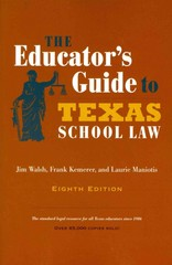 The Educator's Guide to Texas School Law 8th Edition 9780292760844 0292760841