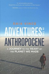 Adventures in the Anthropocene 1st Edition 9781571313577 1571313575