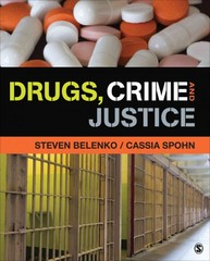 Drugs, Crime, and Justice 1st Edition 9781452277080 1452277087