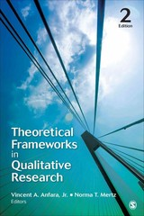 Theoretical Frameworks in Qualitative Research 2nd Edition 9781452282435 1452282439