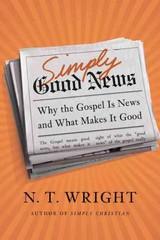 Simply Good News 1st Edition 9780062334343 0062334344