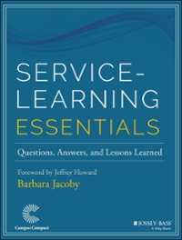 Service-Learning Essentials 1st Edition 9781118627945 1118627946