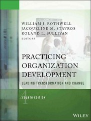 Practicing Organization Development 4th Edition 9781118947708 1118947703