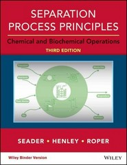 Separation Process Principles with Applications using Process Simulators 4th Edition 9781118950746 1118950747
