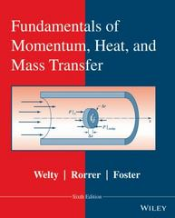 Fundamentals of Momentum, Heat, and Mass Transfer, Revised 6th Edition 9781119034339 1119034337