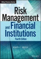 Risk Management and Financial Institutions 4th Edition 9781118955949 1118955943
