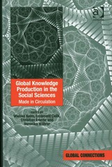 Global Knowledge Production in the Social Sciences 1st Edition 9781317127697 1317127692