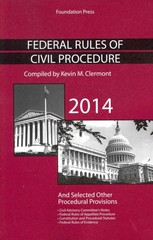 Federal Rules of Civil Procedure 2014 1st Edition 9781609304737 160930473X