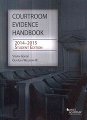 Courtroom Evidence Handbook 2014-15 2014th Edition 9781628100747 1628100745