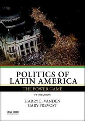 Politics of Latin America 5th Edition 9780199340255 0199340250