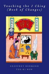 Teaching the I Ching (Book of Changes) 1st Edition 9780199766819 0199766819