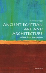 Ancient Egyptian Art and Architecture: A Very Short Introduction 1st Edition 9780191505256 0191505250