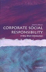 Corporate Social Responsibility: A Very Short Introduction 1st Edition 9780191651878 0191651877