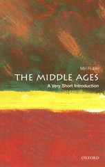 The Middle Ages: A Very Short Introduction 1st Edition 9780199697298 0199697299
