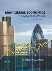 Managerial Economics in a Global Economy 8th Edition 9780199397129 0199397120