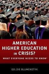 American Higher Education in Crisis? 1st Edition 9780199374083 0199374082