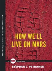 How We'll Live on Mars 1st Edition 9781476784762 1476784760