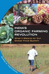 India's Organic Farming Revolution 1st Edition 9781609382773 1609382773