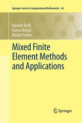 Mixed Finite Element Methods and Applications 1st Edition 9783642436024 3642436021