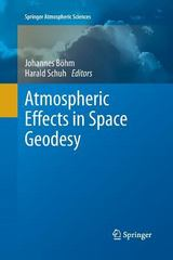 Atmospheric Effects in Space Geodesy 1st Edition 9783642440373 3642440371