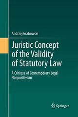 Juristic Concept of the Validity of Statutory Law 1st Edition 9783642441929 3642441920