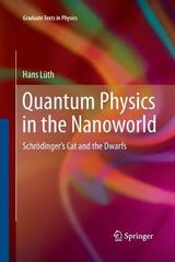 Quantum Physics in the Nanoworld 1st Edition 9783642448409 3642448402