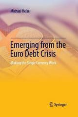 Emerging from the Euro Debt Crisis 1st Edition 9783642430923 3642430929