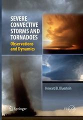 Severe Convective Storms and Tornadoes 1st Edition 9783642434457 3642434452