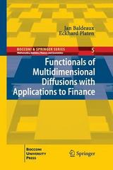 Functionals of Multidimensional Diffusions with Applications to Finance 1st Edition 9783319033341 3319033344