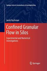 Confined Granular Flow in Silos 1st Edition 9783319033228 3319033220