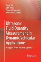 Ultrasonic Fluid Quantity Measurement in Dynamic Vehicular Applications 1st Edition 9783319033273 3319033271