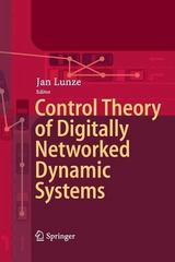 Control Theory of Digitally Networked Dynamic Systems 1st Edition 9783319033600 3319033603