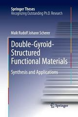 Double-Gyroid-Structured Functional Materials 1st Edition 9783319033051 3319033050