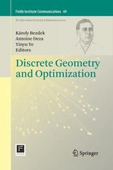 Discrete Geometry and Optimization 1st Edition 9783319033129 3319033123
