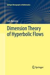 Dimension Theory of Hyperbolic Flows 1st Edition 9783319033921 3319033921