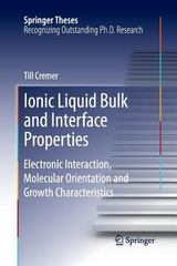 Ionic Liquid Bulk and Interface Properties 1st Edition 9783319033457 331903345X